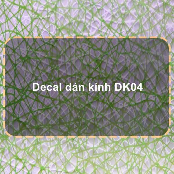 Decal dán kính DK04