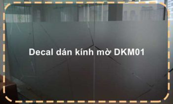 Decal dán kính mờ DKM01
