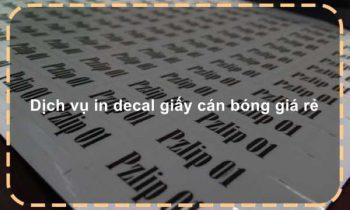 Dịch vụ in decal giấy cán bóng giá rẻ