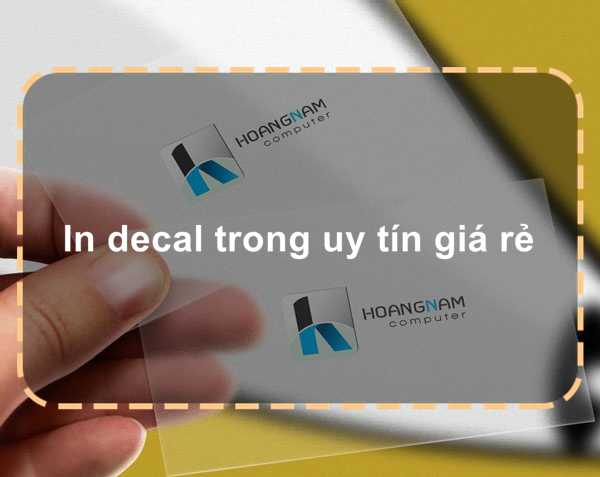 In decal trong uy tín giá rẻ