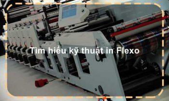 Tìm hiểu kỹ thuật in Flexo